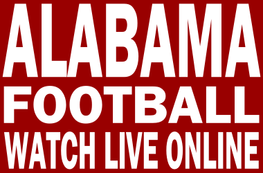 Watch Alabama Football Online Free