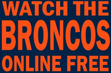 Watch Denver Broncos Football Online Free