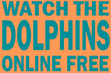 Watch Miami Dolphins Football Online Free