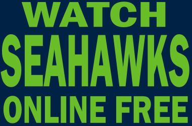 Watch Seattle Seahawks Football Online Free