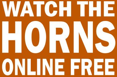 Watch Texas Football Online Free