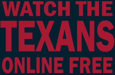 Watch Houston Texans Football Online Free