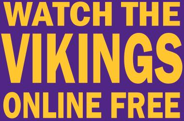 Watch Minnesota Vikings Football Online Free